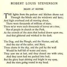 Escape At Bedtime by Robert Louis Stevenson...best poem ever