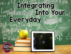 Ideas to integrate technology into your classroom #IDT3600 #edtech