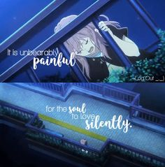 I've never had the experience to love someone yet. And this anime made me love someone that doesn't exist Sad Anime Quotes, Manga Quotes, Sad Quotes, Inspirational Quotes, All Anime, Me Me Me Anime, Anime Love, A Silent Voice Anime, Voice Quotes