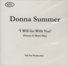 Donna Summer, I Will Go With You, UK, Promo, Deleted, CD-R acetate, Epic, CD ACETATE, 157440