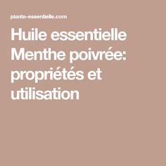 Huile essentielle Menthe poivrée: propriétés et utilisation Huile Tea Tree, Doterra, Doterra Essential Oils