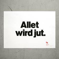 "Poster ""Allet wird jut."""