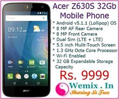 Acer Z630S 32Gb Mobile Phone Rs 9999