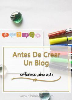 Si quieres crear un blog, ¡te felicito! Pero ¿te haz hecho las siguientes preguntas?