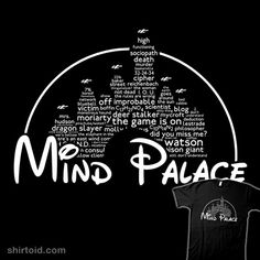 Mind Palace - have anyone seen a more perfect shirt to describe me? @Rachael Metzger