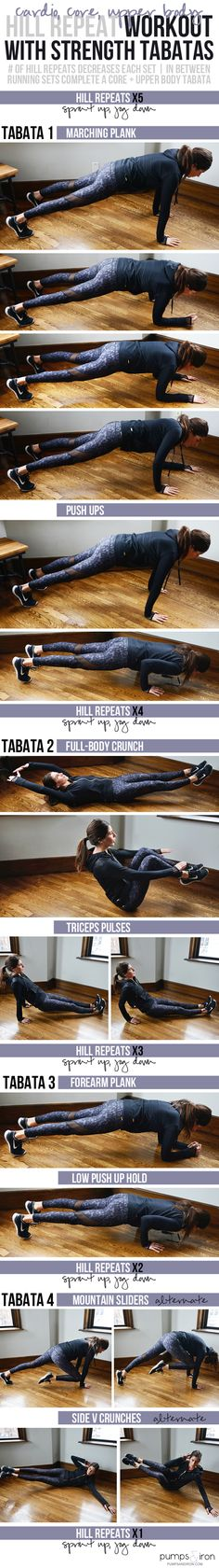 Hill Repeat Workout with Strength Training Tabatas (focusing on core and upper body)