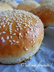 C'est ma fournée !: Parce qu'il n'y pas de bon hamburger sans bon pain...