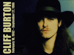 ~Cliff Lee Burton~