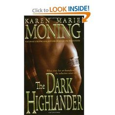 The Dark Highlander.  Fell in love with KMM's Fae series, so I'm now reading the Highlander series.