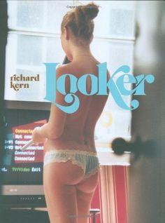 Looker by Richard Kern. $27.24. 160 pages. Author: Richard Kern. Publication: June 1, 2008. Publisher: Abrams (June 1, 2008)