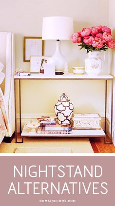 5 Chic Alternatives to Your Ho-Hum Nightstand