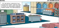 March 31, 2013 | Retail Comic, yes all the garbage for the staff to find! what fun, not!