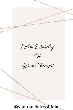 """Your Daily Affirmation with Shauna Claire. """" I am worthy of great things"""" If you love this then don't forget to like, pin, comment and share. You can find out more about me at my website. Alternative Therapies, Alternative Health, Virgo Moon, I Am Worthy, Love You, My Love, Reflexology, Daily Affirmations, Te Amo"""