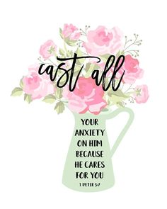 1 Peter 5 7 Floral Christian Wall Art Cast All Your Anxiety Bible Verse Wallpaper, Bible Verse Art, Prayer Scriptures, Bible Verses Quotes, Faith Quotes, Healing Scriptures, Memory Verse, Heart Quotes, Biblical Quotes