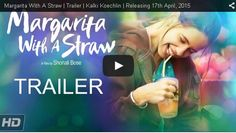 Margarita With A Straw Trailer Kalki Koechlin Releasing 17th April, 2015