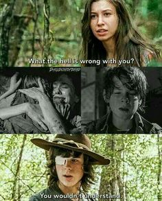 Carl knows what he's doing, unlike you, Enid.