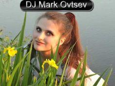 Dj Mark Ovtsev - Dance Mix N7 RU part19 [Dance, Pop, Electro House, Prog...
