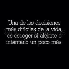 Toma una decisión ..