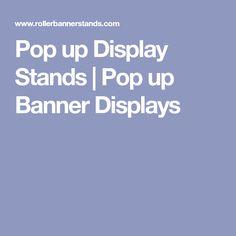 Pop up Display Stands | Pop up Banner Displays