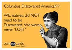 Columbus Day my ASS!