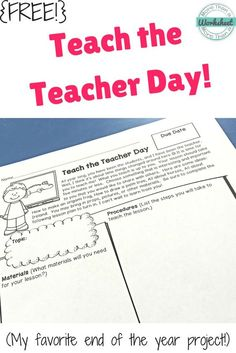 Revise for older students. This is a fun end of the year activity. Students teach a lesson about anything they choose! Great for practicing speaking and listening skills. You will be amazed at what you learn from your students! More Than a Worksheet 3rd Grade Classroom, School Classroom, School Teacher, Classroom Ideas, Future Classroom, Classroom Inspiration, Teacher Tools, Teacher Resources, Teacher Stuff