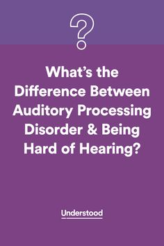 The difference between auditory processing disorder and being hard of hearing #APD