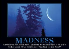 Beware the Madness