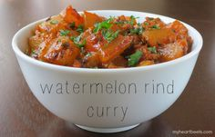Watermelon Rind Curry - My Heart Beets. I tried it with Honeydew which was lovely. Turmeric Recipes, Curry Recipes, Asian Recipes, Vegetarian Recipes, Healthy Recipes, Ethnic Recipes, Watermelon Rind, Watermelon Recipes, Vegetable Side Dishes