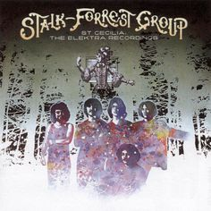 The Stalk-Forrest Group (Pre Blue Öyster Cult) - St. Cecilia - The Elektra… St Cecelia, Blue Oyster Cult, Rock Album Covers, Ragamuffin, Warner Music Group, Word Sorts, Psychedelic Rock, Progressive Rock, Rock Concert