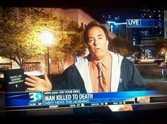 40 Reasons Local News Is The Best News- go home wbtv news, you're drunk