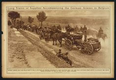 Long Trains Of Supplies Accompanying the German Armies in Belgium (LOC) | Flickr - Photo Sharing! - WWI