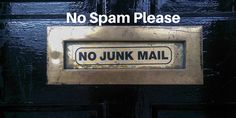 Make sure you're using proper email list etiquette when representing your business. You don't want to be seen by your customer as a shady spam sending company.