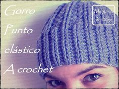 Gorro con punto elástico a crochet (diestro)