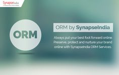 Preserve and Nurture Your Brand Online with SynapseIndia ORM Services: These days, your business reputation means a lot and SynapseIndia ORM services are the need of hour to ensure a positive online image of your brand. To a large extent your business revenue is affected by your online reputation.