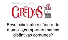 Trabajo de Fin de Grado, TFG. Acceso gratuito. Repositorio Documental Gredos: Envejecimiento y cáncer de mama: ¿comparten marcas distintivas comunes?
