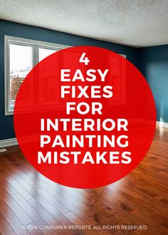Superieur 4 Easy Fixes For Interior Painting Mistakes   Painting Is Touted As An Easy  And Inexpensive