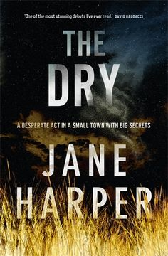 The Most Anticipated Book Club Reads of 2017 The Dry by Jane Harper is one of the year's biggest mystery books worth reading with your book club. Book Club Books, The Book, New Books, Good Books, Books To Read, Book Clubs, Book Nerd, Thriller Novels, Mystery Thriller