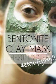 A DIY detoxifying bentonite clay mask you can make at home! Click through for the recipe.