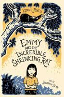 """""""Emmy and the Incredible Shrinking Rat"""" by Lynne Jonell. """"When Emmy discovers that she and her formerly loving parents are being drugged with rodent potions by their evil nanny, she and some new friends must try everything possible to return things to normal."""" Level T."""