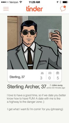 "And naturally Archer would highlight the importance of Kenny Loggins–related music. | If ""Archer"" Characters Had Tinder"