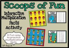 Scoops of Fun Multiplication Interactive Activities   Promethean Flipchart -In this activity you will find an engaging, interactive, digital opportunity for students to practice multiplication facts 1-12.