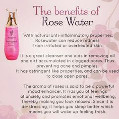 Rose water! Wonderful for the skin