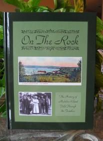 On The Rock: The History of Madeline Island Told through Its Families