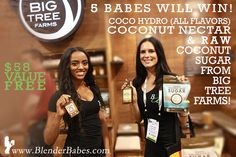 Enter @BlenderBabes #Giveaway and win @BigTreeFarms #CoconutSugar, Nectar and Coco-Hydro Coconut Water!