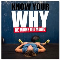 """Knowing your Why keeps you going through the """"WHY??!!"""""""