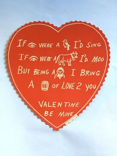 Rebus valentine. American? Maker unknown, c. 1920-1940. (C) Nancy Rosin collection