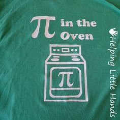 Pi in the oven Maternity shirt and stencil