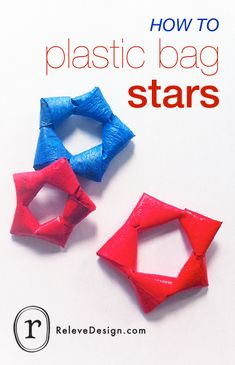Save your plastic shopping bags, and turn them into stars.
