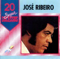 CARBONO MUSICAL: JOSÉ RIBEIRO - 20 SUPER SUCESSOS - VOL.2