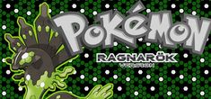 "http://www.pokemoner.com/2016/09/pokemon-ragnarok.html Pokemon Ragnarok  Name:  Pokemon Ragnarok  Remake by:  Ruki  Remake from:  Pokemon Fire Red  Description:  Pokémon Ragnarök Story ""When the Green and Black Dragon unleash her real fury against every living thing and conquer the sky. .. Life and Death Heaven and Earth being and Nothingness Past and Future ... the flames will become the lifetime in noise and will cover the world. Although many souls then roamed looking for a eternal rest…"
